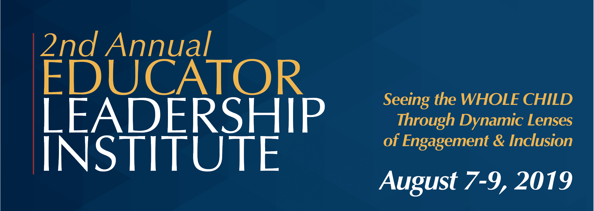 2019 Educational Leadership Institute Banner