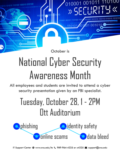 Flyer advertising the Cyber Security Presentation coming to campus on Tuesday, October 28 from 1-2pm in the Ott Auditorium.
