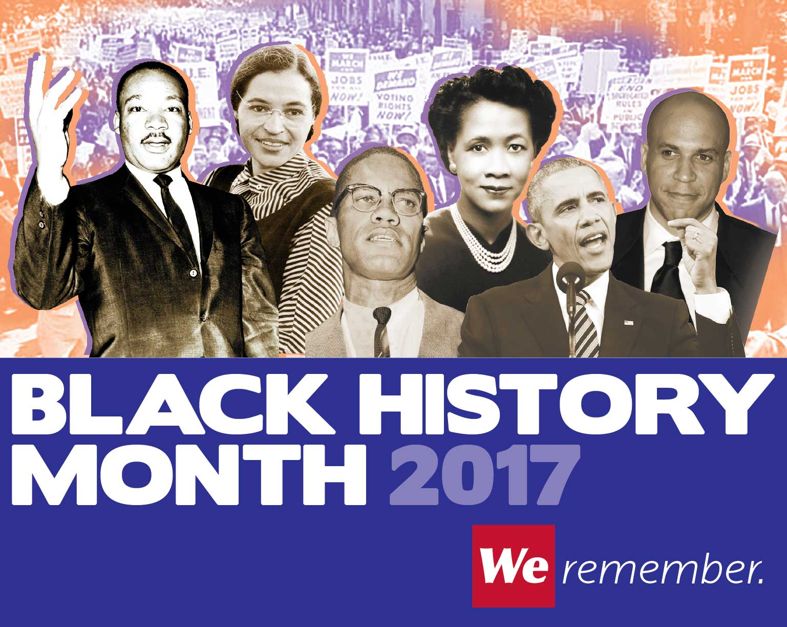 Black History Month graphic. We Remember.