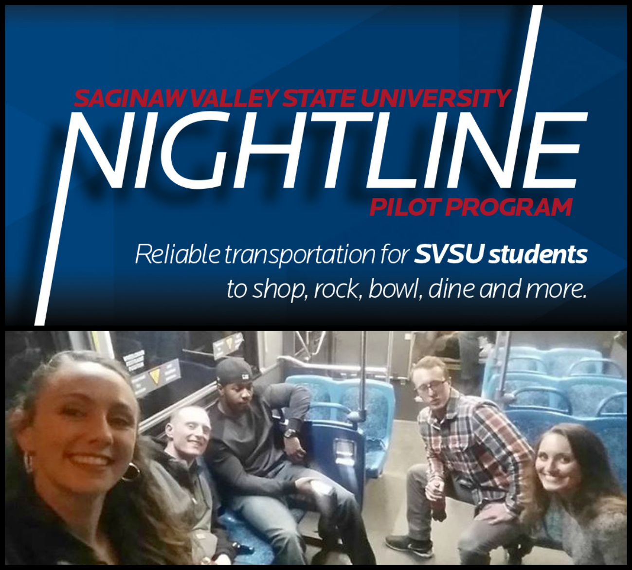 """Nightline"" — a late-night bus route from SVSU to Old Town Saginaw"