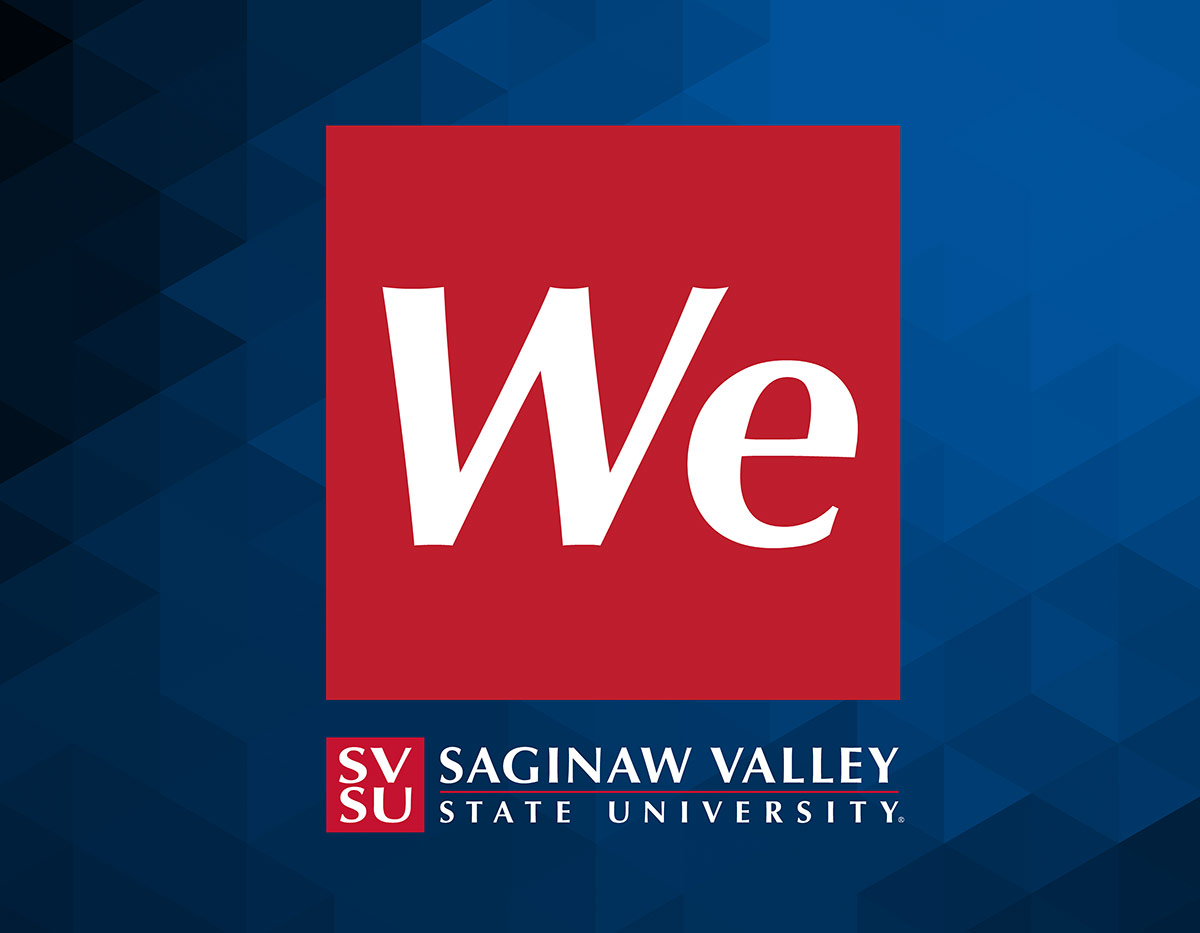 Blue background with red box with We in white letters and Saginaw Valley State University logo across the bottom