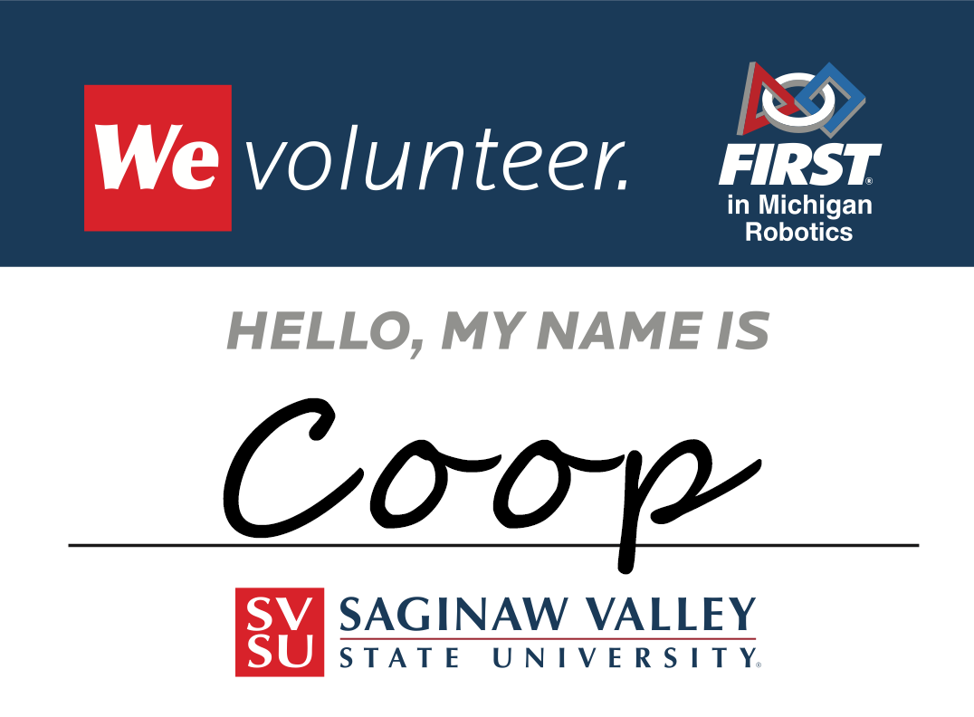 We Volunteer name tag for First Robotics