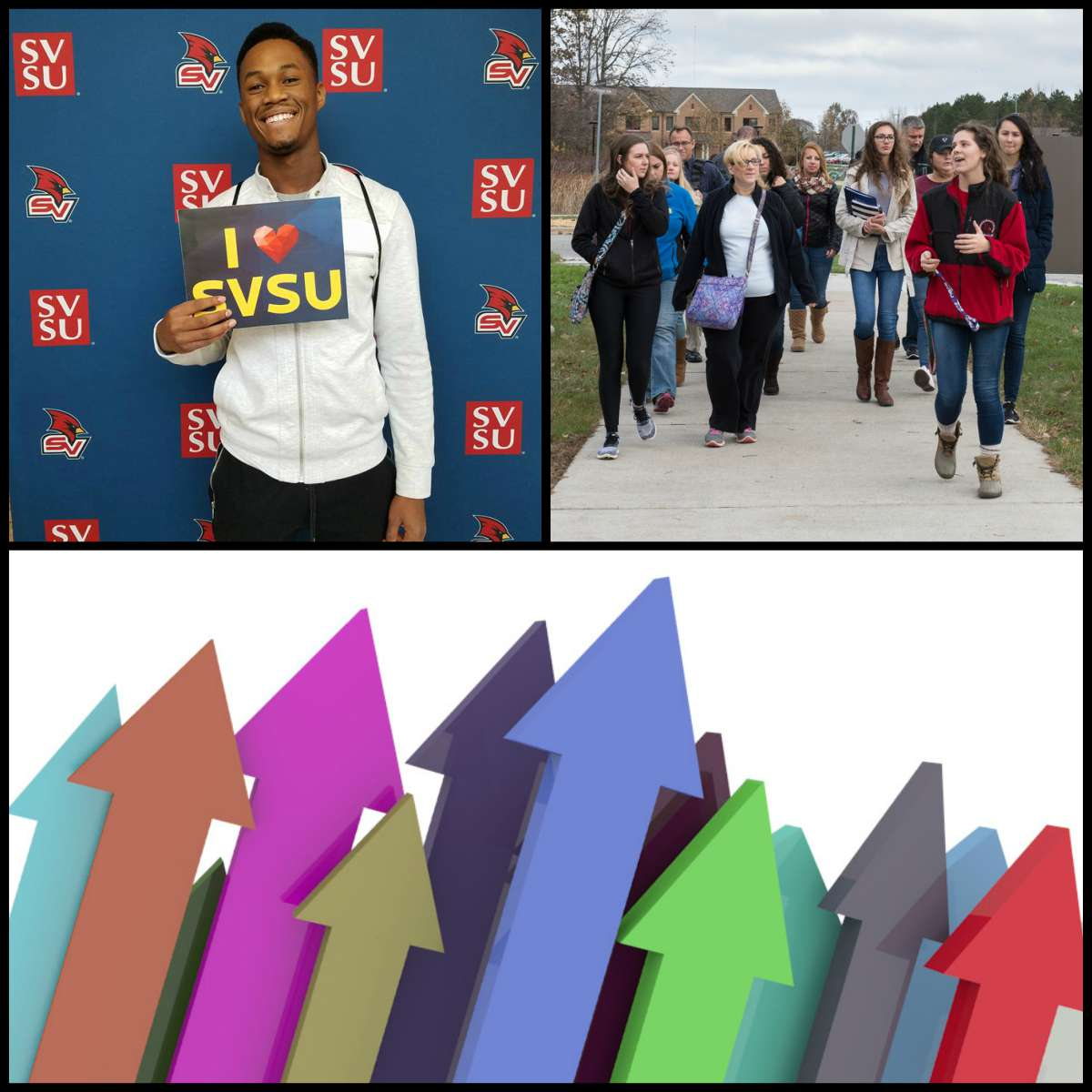 Student holding I Love SVSU sign at open house, a campus tour group and a graphic of arrows pointing up in various colors.
