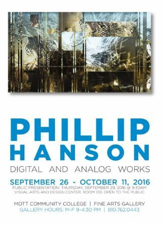 Phillip Hanson Exhibition - Mott Community College