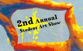 2nd Annual Art Student Exhibition