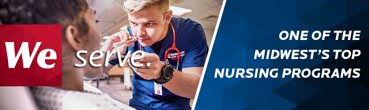 We serve - one of the Midwest's top nursing programs